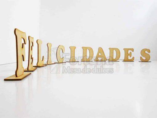 Felicidades, un conjunto de letras para mesa de dulces